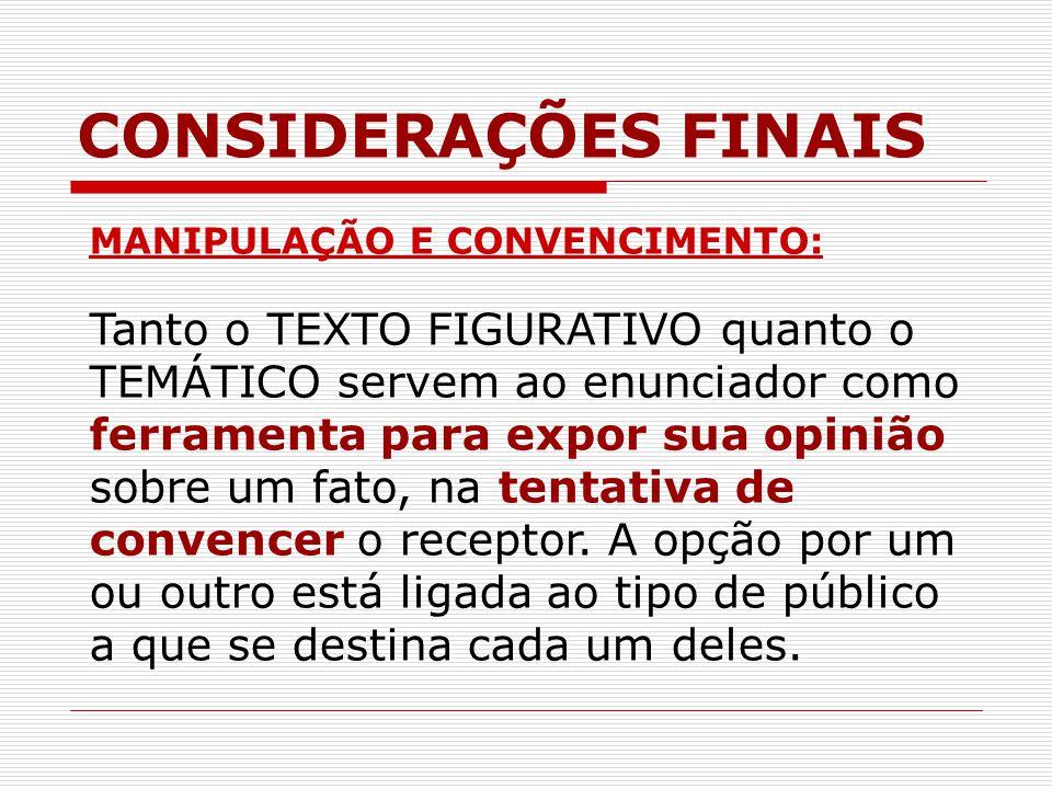CONSIDERAÇÕES FINAIS MANIPULAÇÃO E CONVENCIMENTO: