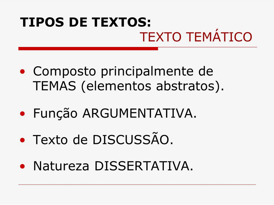 TIPOS DE TEXTOS: TEXTO TEMÁTICO