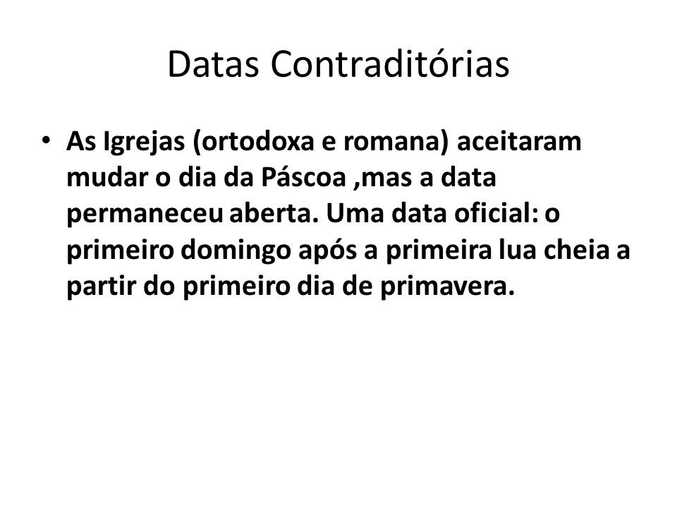 Datas Contraditórias