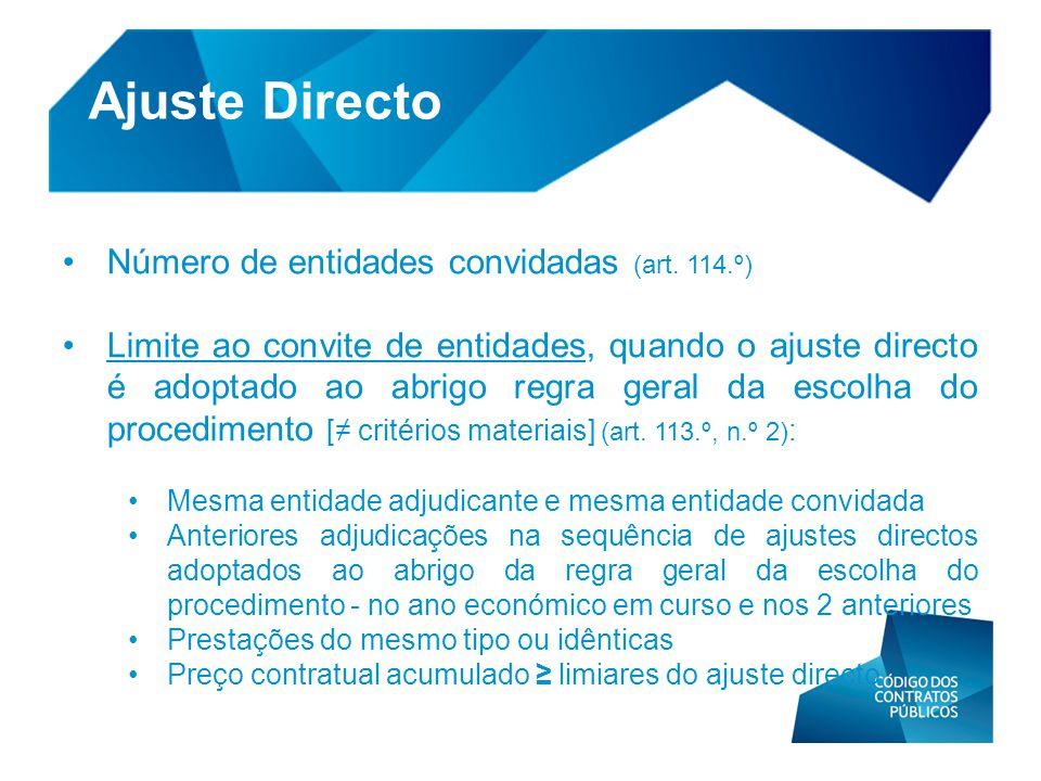 Ajuste Directo Número de entidades convidadas (art. 114.º)
