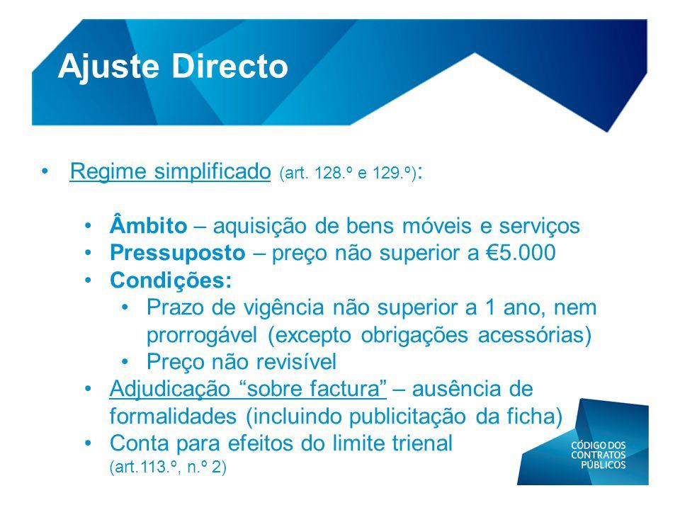 Ajuste Directo Regime simplificado (art. 128.º e 129.º):