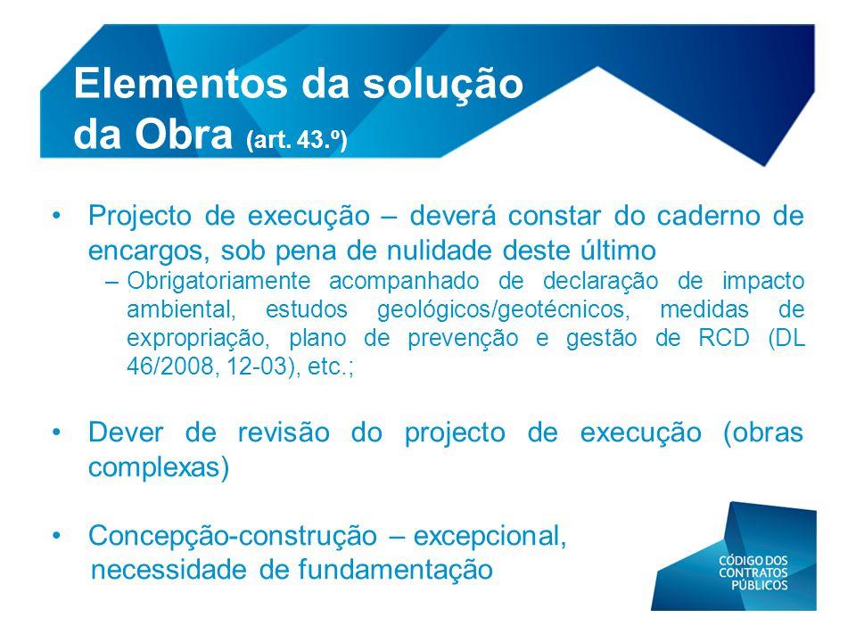 Elementos da solução da Obra (art. 43.º)