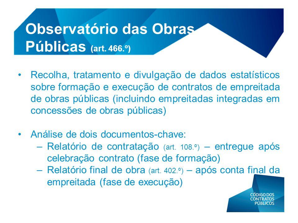 Observatório das Obras Públicas (art. 466.º)
