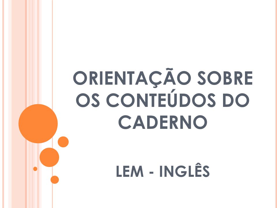 ORIENTAÇÃO SOBRE OS CONTEÚDOS DO CADERNO