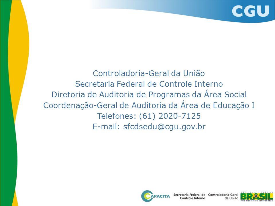 Controladoria-Geral da União Secretaria Federal de Controle Interno