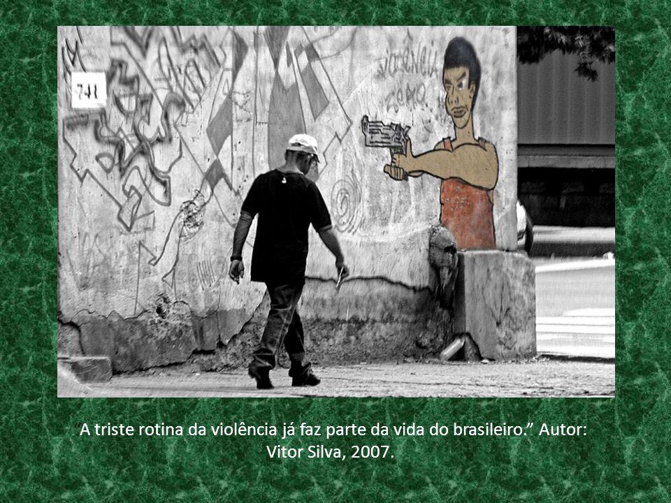 A triste rotina da violência já faz parte da vida do brasileiro