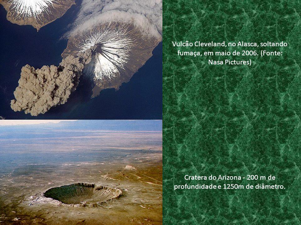 Cratera do Arizona - 200 m de profundidade e 1250m de diâmetro.
