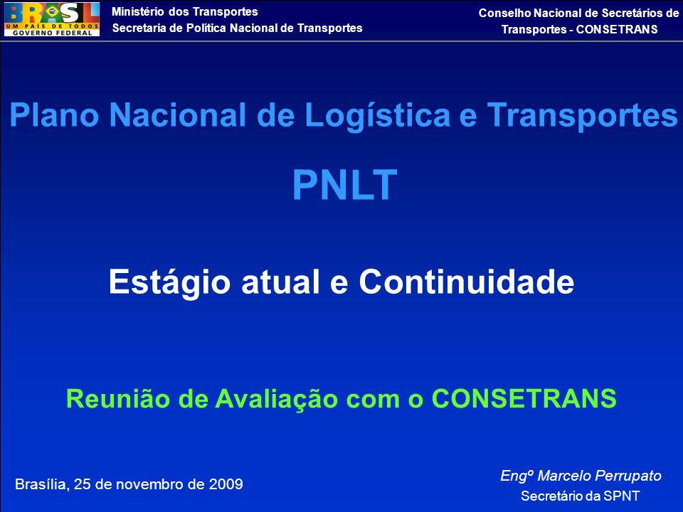 PNLT Estágio atual e Continuidade