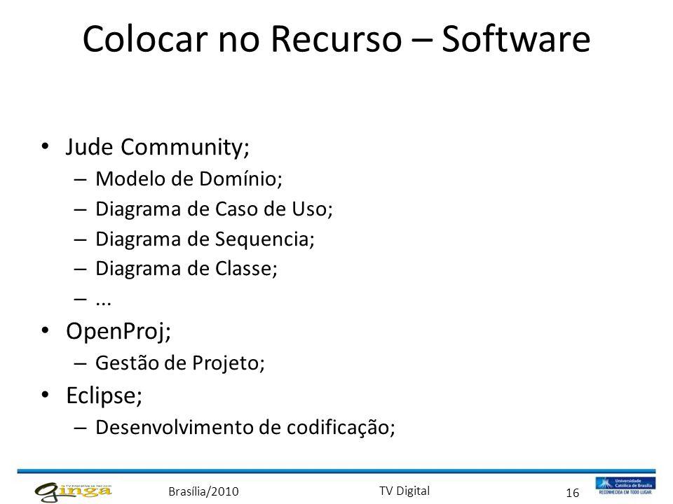 Colocar no Recurso – Software