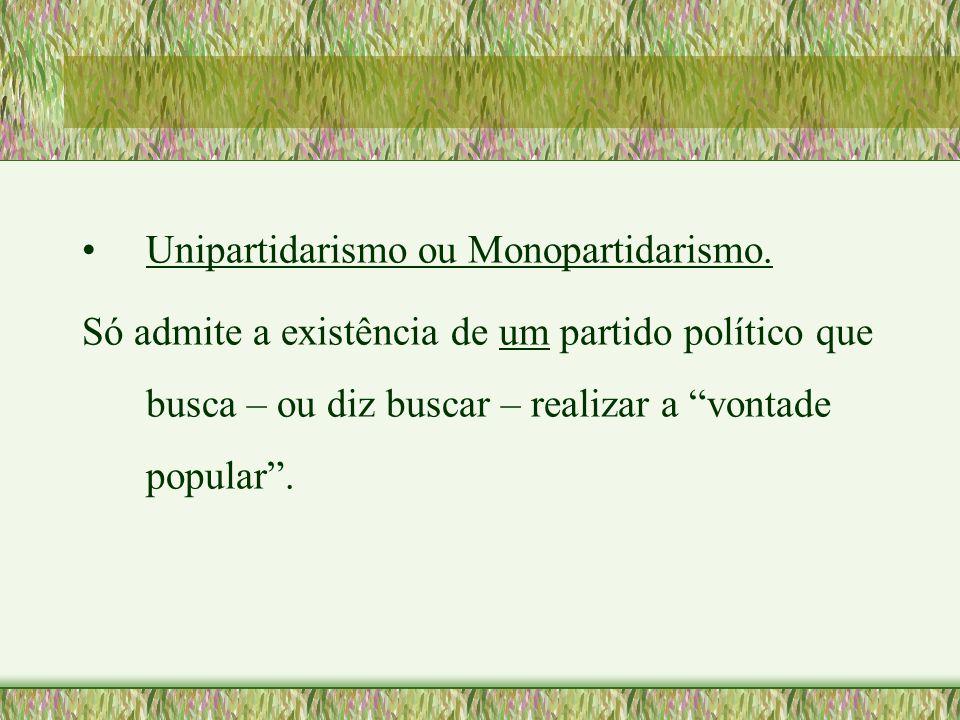 Unipartidarismo ou Monopartidarismo.