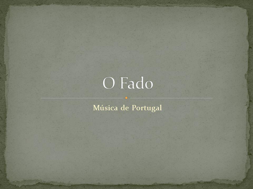 O Fado Música de Portugal
