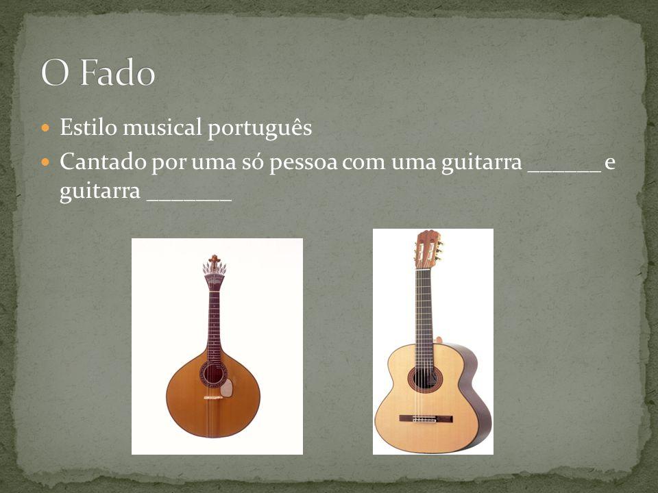 O Fado Estilo musical português