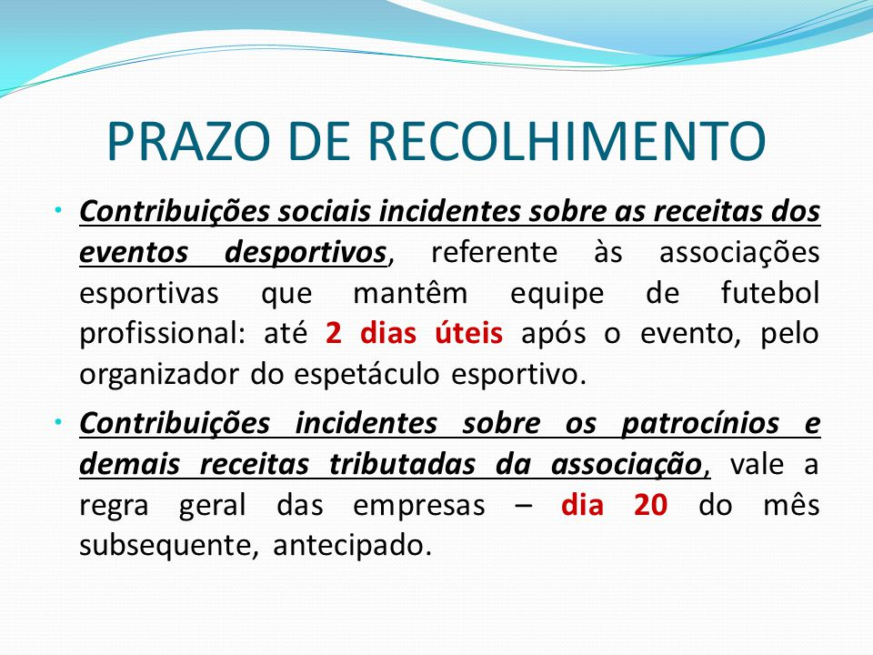 PRAZO DE RECOLHIMENTO
