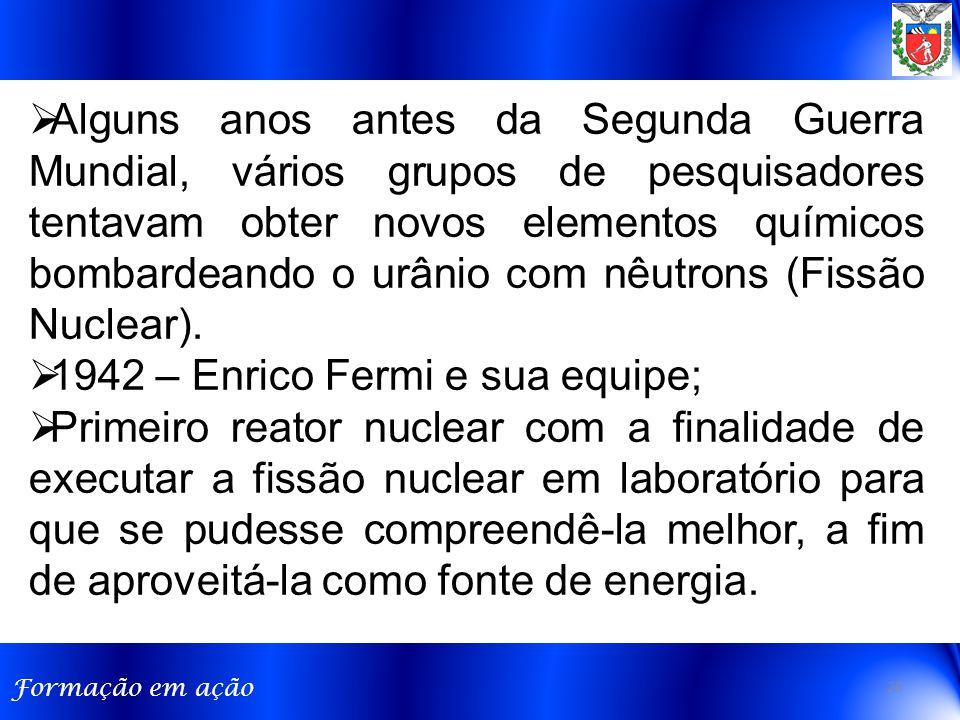Alguns anos antes da Segunda Guerra Mundial, vários grupos de pesquisadores tentavam obter novos elementos químicos bombardeando o urânio com nêutrons (Fissão Nuclear).