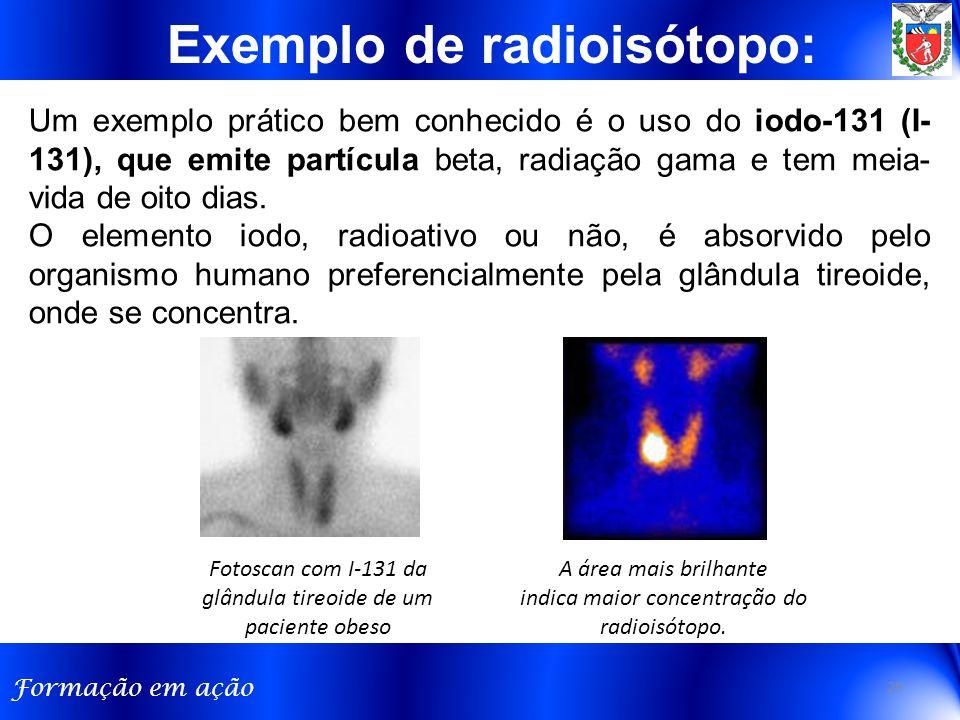 Exemplo de radioisótopo: