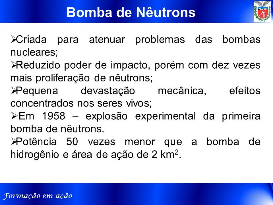 Bomba de Nêutrons Criada para atenuar problemas das bombas nucleares;