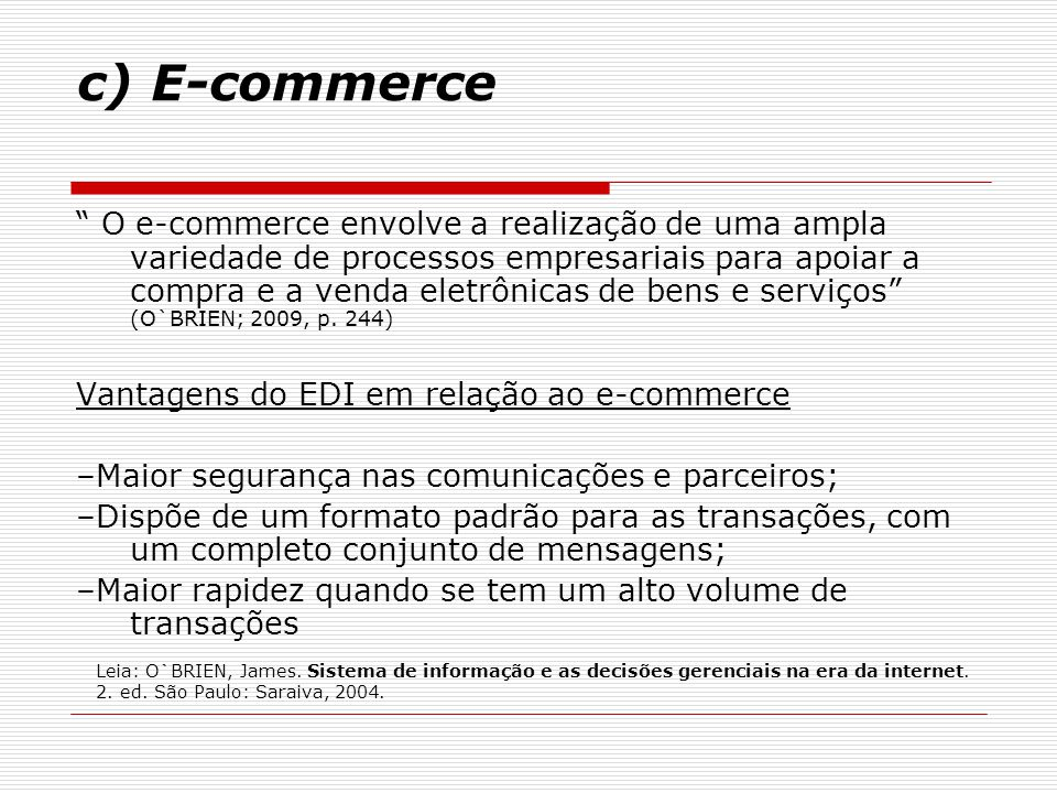 c) E-commerce