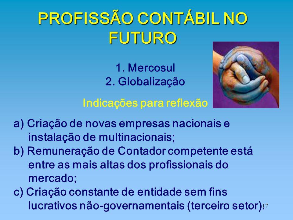 PROFISSÃO CONTÁBIL NO FUTURO Indicações para reflexão