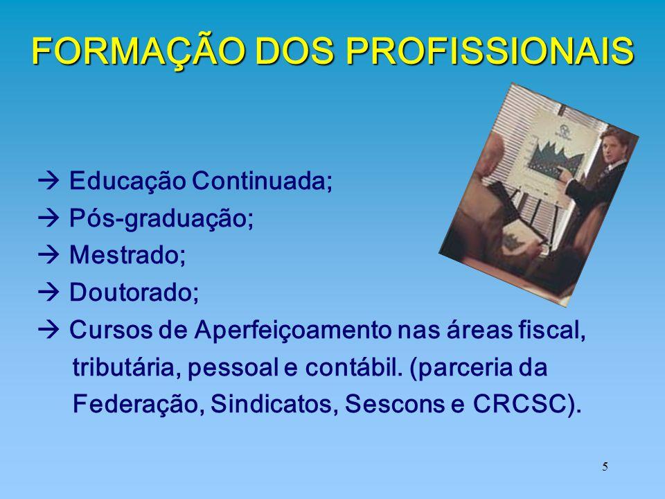 FORMAÇÃO DOS PROFISSIONAIS