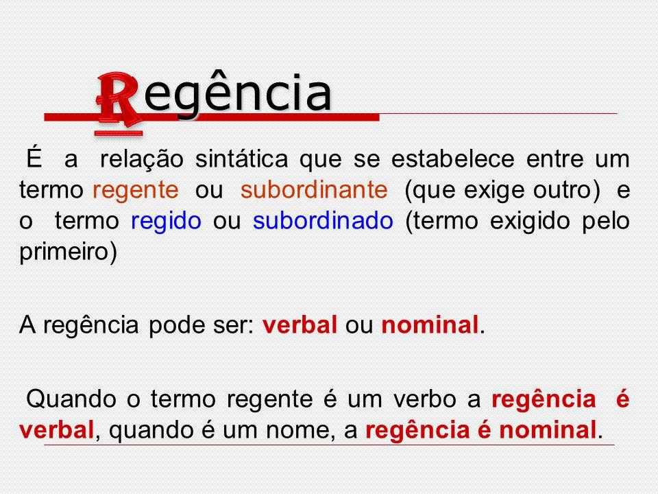 egência R.