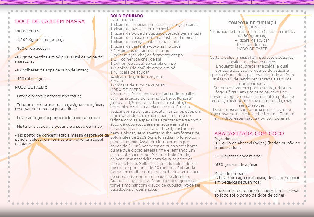 DOCE DE CAJU EM MASSA ABACAXIZADA COM COCO BOLO DOURADO