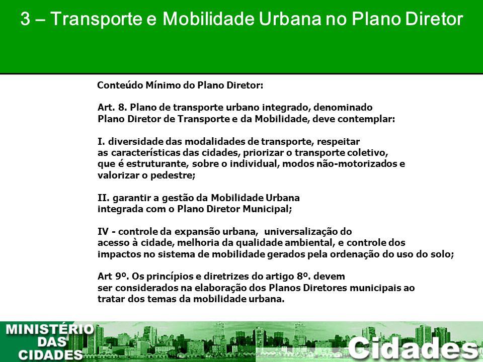 3 – Transporte e Mobilidade Urbana no Plano Diretor