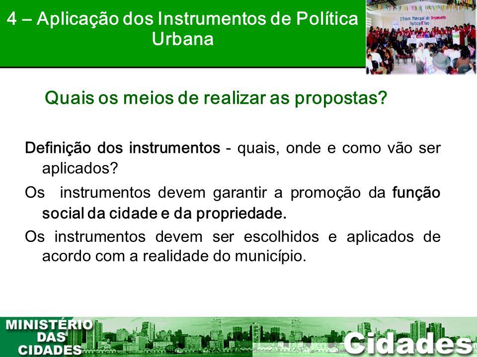 4 – Aplicação dos Instrumentos de Política Urbana