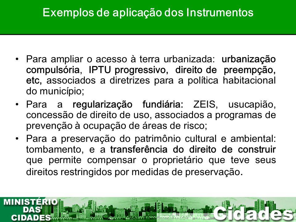 Exemplos de aplicação dos Instrumentos