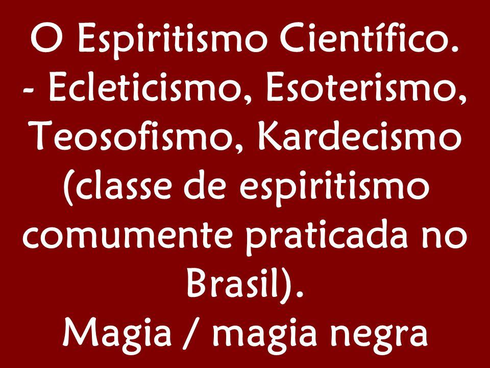 O Espiritismo Científico