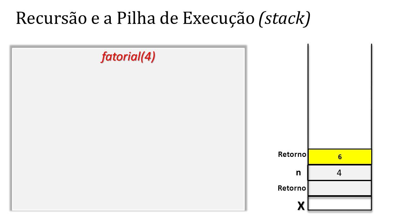 Recursão e a Pilha de Execução (stack)