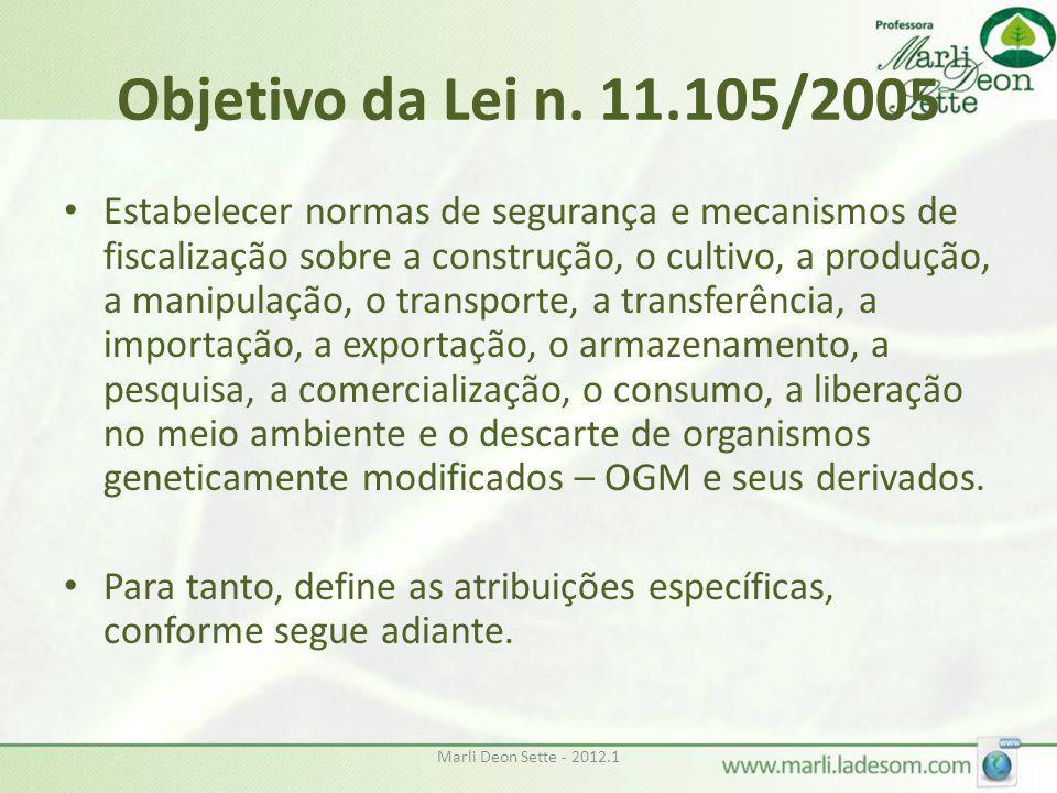 Objetivo da Lei n. 11.105/2005