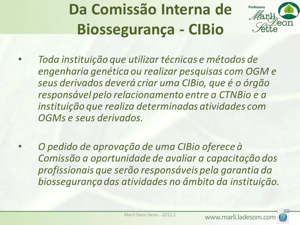 Da Comissão Interna de Biossegurança - CIBio
