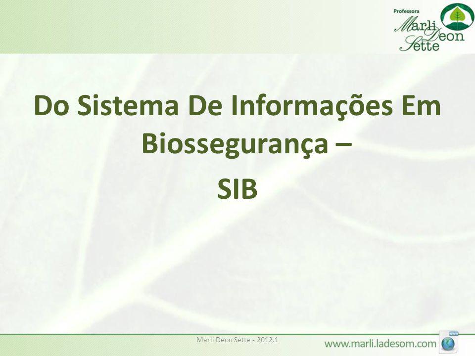 Do Sistema De Informações Em Biossegurança –