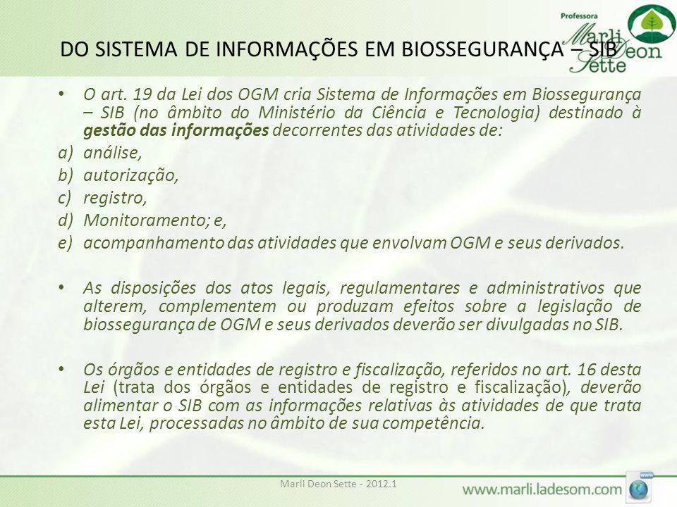 DO SISTEMA DE INFORMAÇÕES EM BIOSSEGURANÇA – SIB
