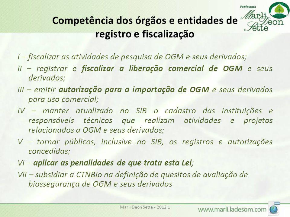 Competência dos órgãos e entidades de registro e fiscalização