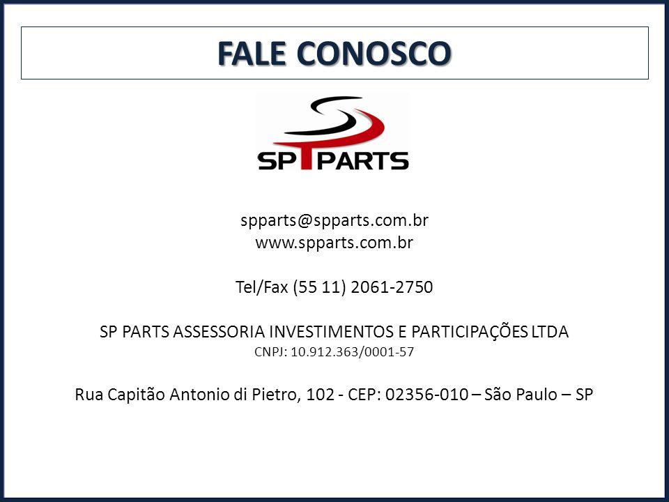 FALE CONOSCO spparts@spparts.com.br www.spparts.com.br