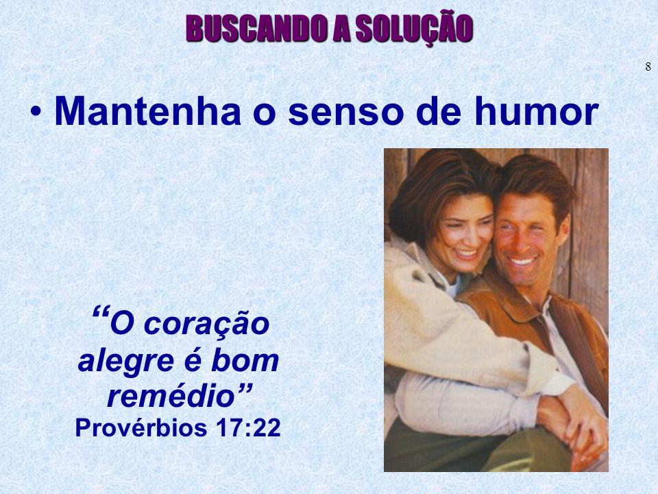 O coração alegre é bom remédio Provérbios 17:22
