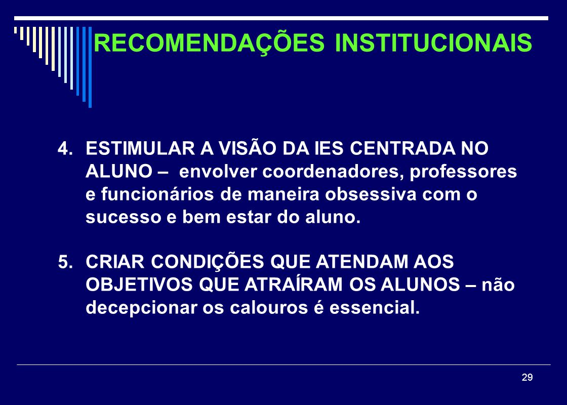 RECOMENDAÇÕES INSTITUCIONAIS