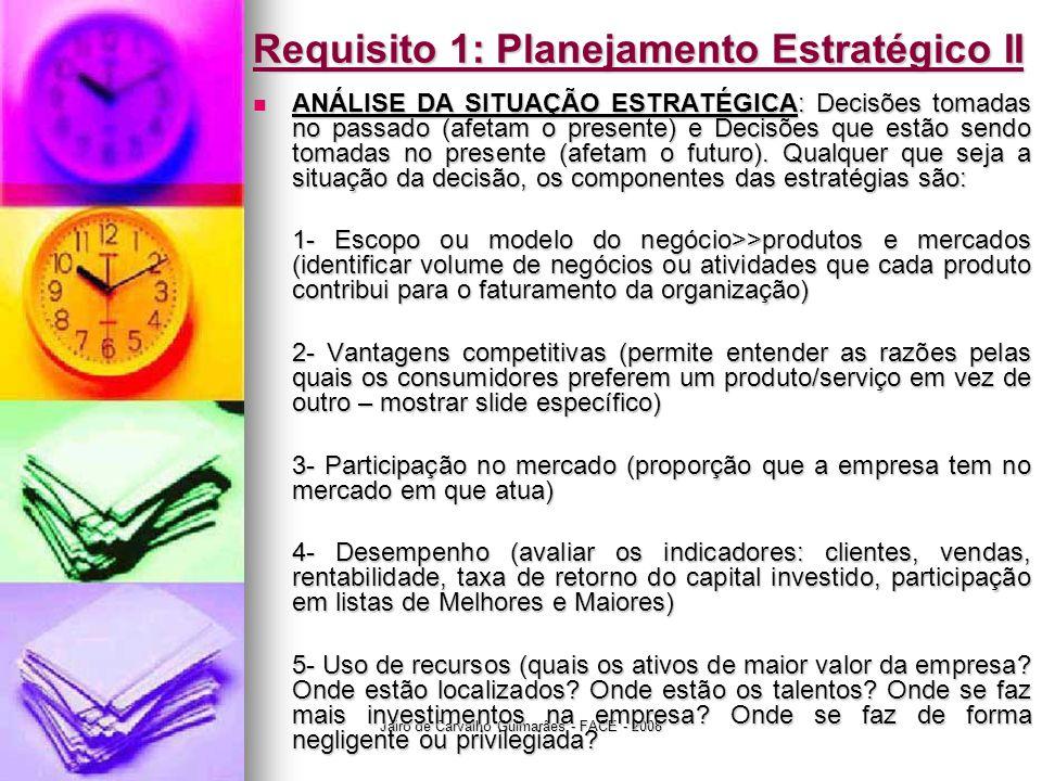 Requisito 1: Planejamento Estratégico II