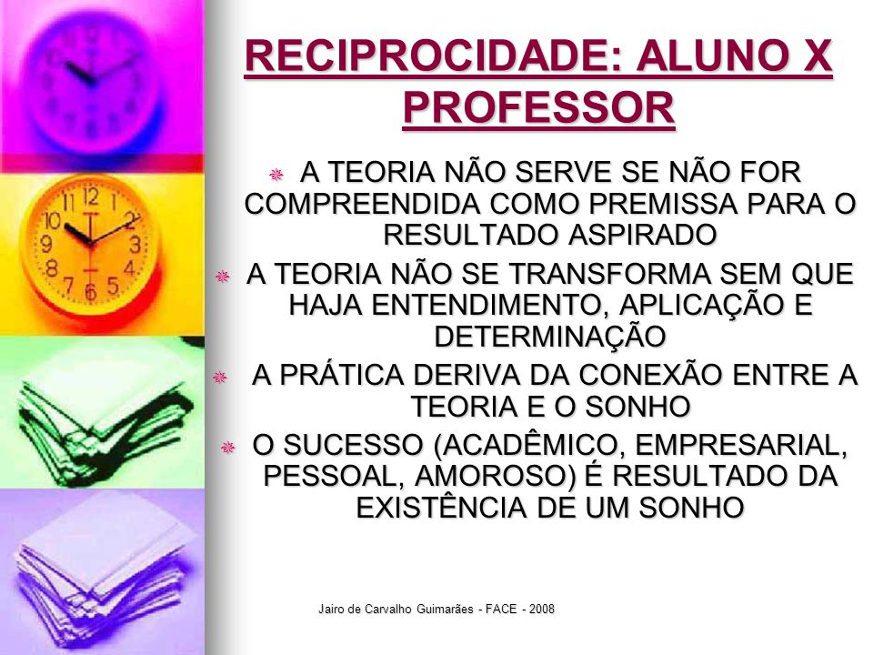 RECIPROCIDADE: ALUNO X PROFESSOR