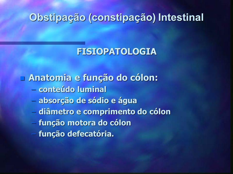 Obstipação (constipação) Intestinal