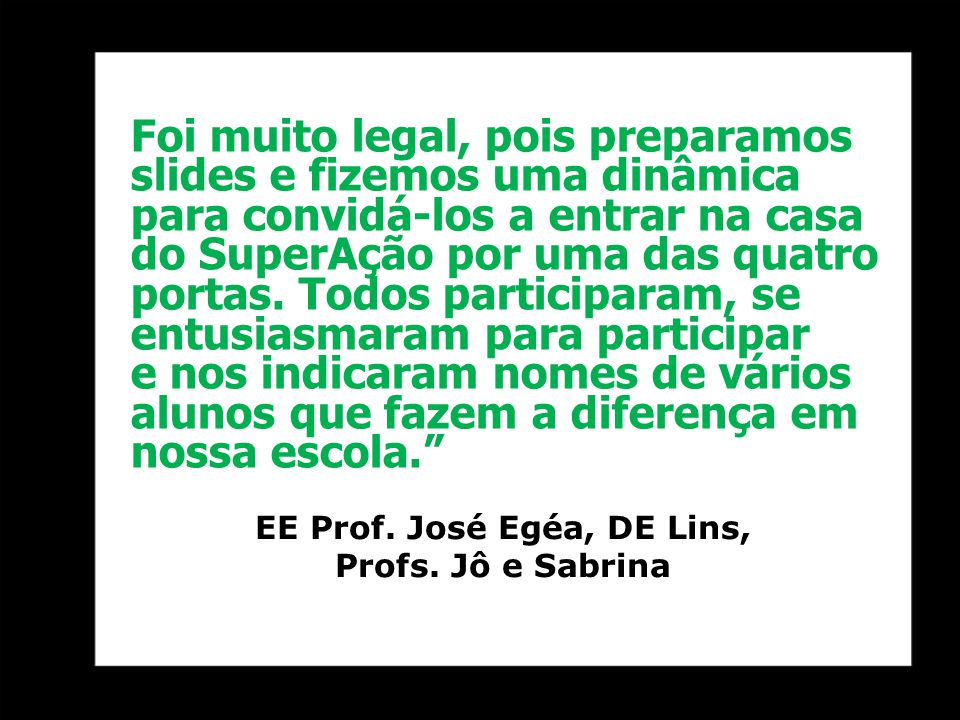 EE Prof. José Egéa, DE Lins,
