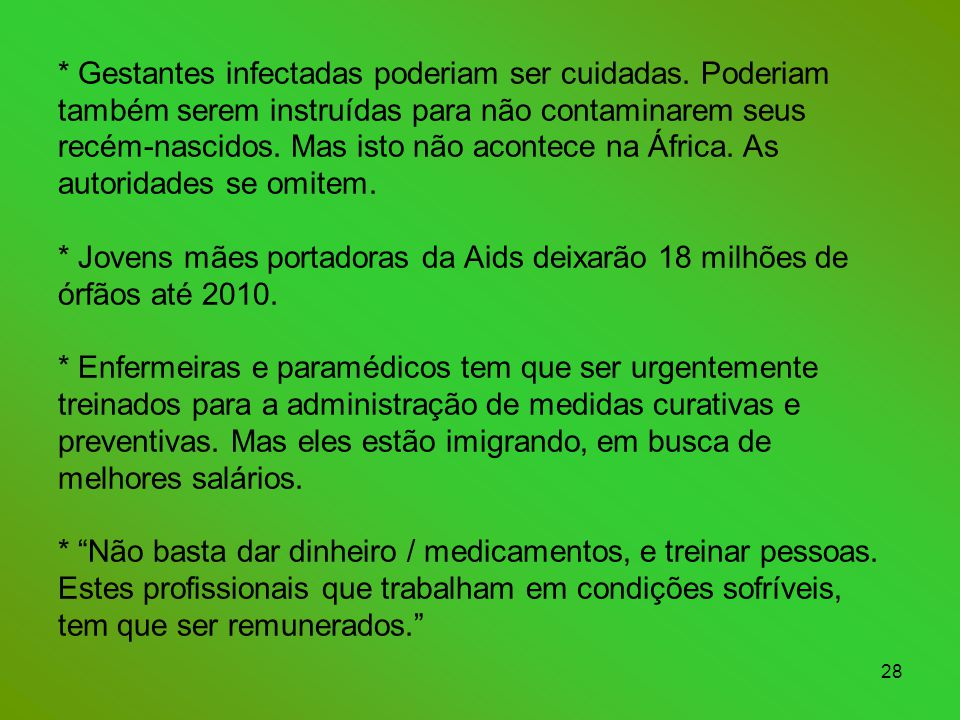 Gestantes infectadas poderiam ser cuidadas