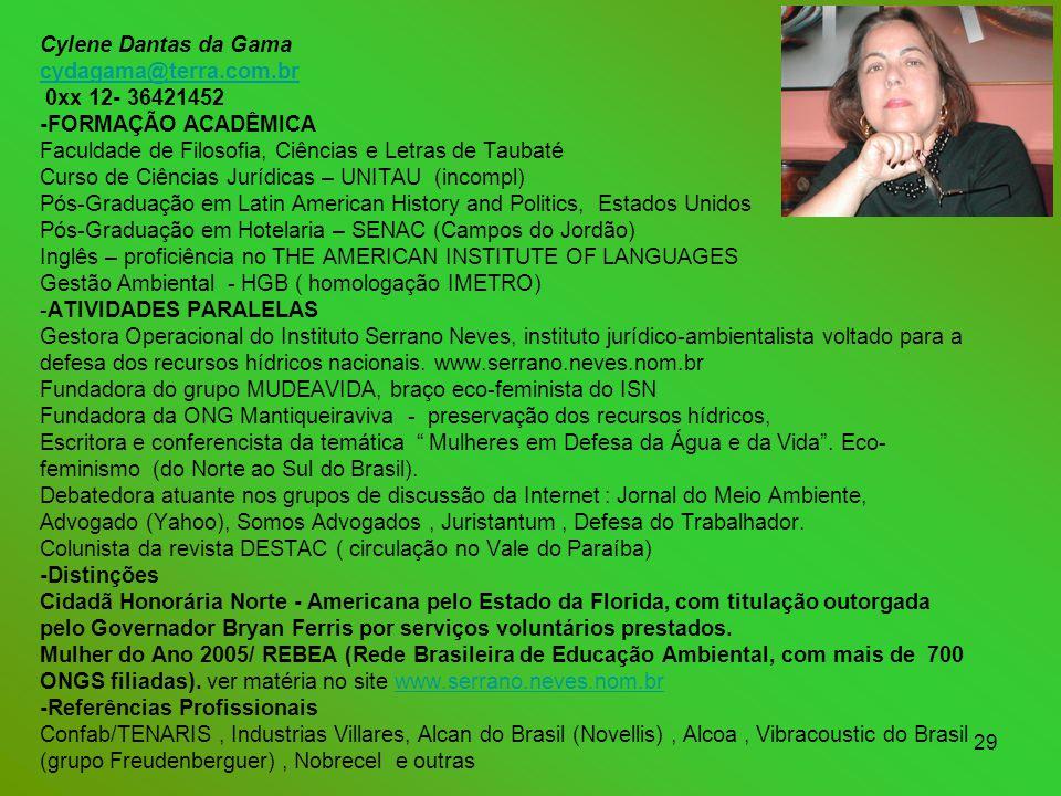 Cylene Dantas da Gama cydagama@terra. com