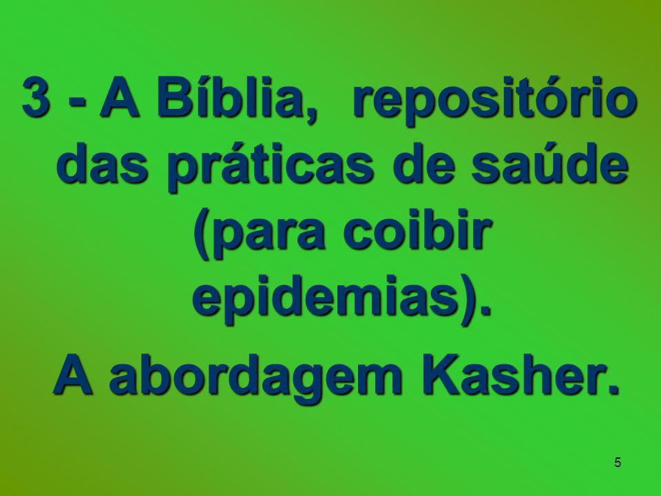 3 - A Bíblia, repositório das práticas de saúde (para coibir epidemias).