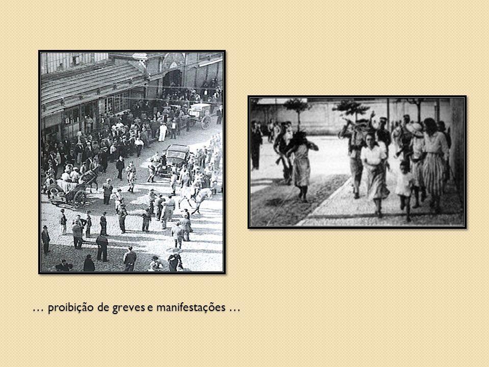 … proibição de greves e manifestações …