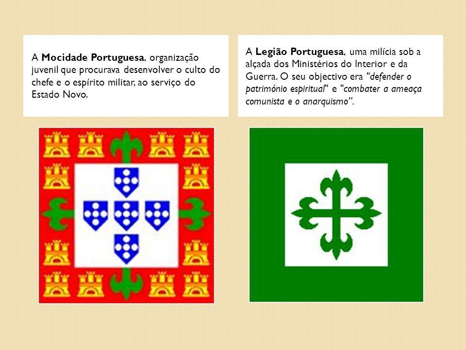 A Mocidade Portuguesa, organização juvenil que procurava desenvolver o culto do chefe e o espírito militar, ao serviço do Estado Novo.