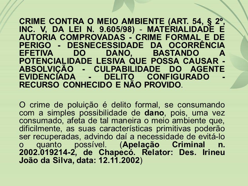 CRIME CONTRA O MEIO AMBIENTE (ART. 54, § 2º, INC. V, DA LEI N. 9