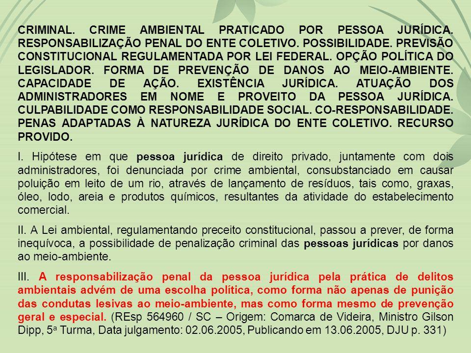 CRIMINAL. CRIME AMBIENTAL PRATICADO POR PESSOA JURÍDICA