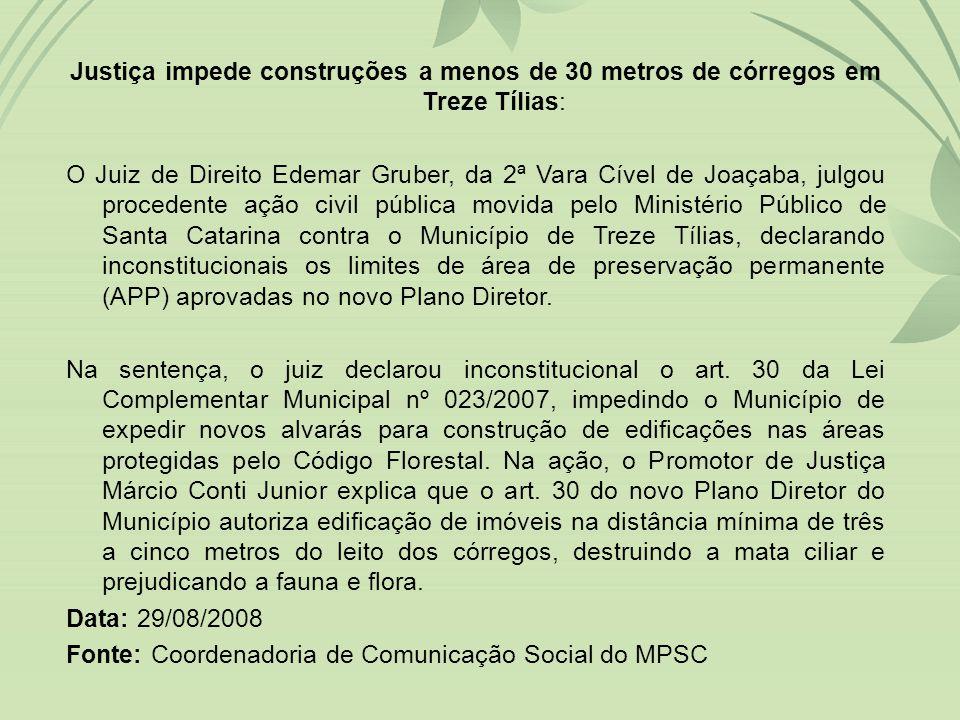 Justiça impede construções a menos de 30 metros de córregos em Treze Tílias: